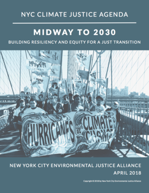 NYC Climate Just Agenda 2018 - Midway to 2030: Building Resiliency and Equity for a Just Transition