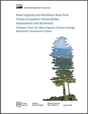 New England and Northern New York Forest Ecosystem Vulnerability Assessment and Synthesis: A Report from the New England Climate Change Response Framework Project