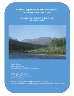 Climate Adaptation and Action Plan for the Norton Bay Watershed, Alaska
