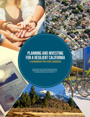 Planning and Investing for a Resilient California - A Guidebook for State Agencies