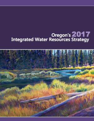Oregon 2017 Integrated Water Resources Strategy