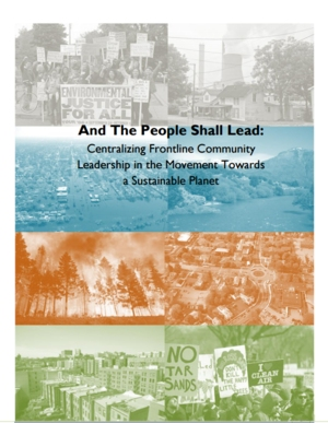 And the People Shall Lead: Centralizing Frontline Community Leadership in the Movement Towards a Sustainable Planet