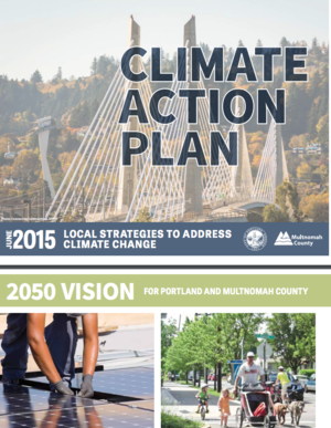 City of Portland and Multnomah County, Oregon Climate Action Plan 2015
