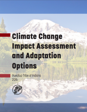 Puyallup Tribe Climate Change Impact Assessment and Adaptation Options