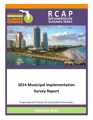 Southeast Florida Regional Compact: Climate Action Plan - 2014 Municipal Implementation Survey