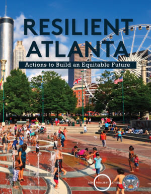 Resilient Atlanta - Actions to Build an Equitable Future