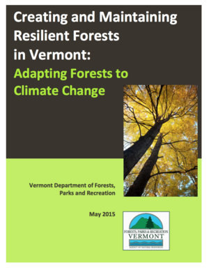 Creating and Maintaining Resilient Forests in Vermont: Adapting Forests to Climate Change