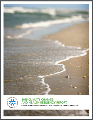 Rhode Island 2015 Climate Change and Health Resiliency Report