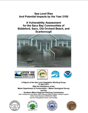Sea Level Rise and Potential Impacts by the Year 2100: A Vulnerability Assessment for Saco Bay Communities of Biddeford, Saco, Old Orchard Beach and Scarborough - Maine