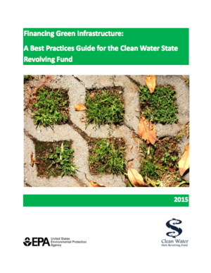 EPA Financing Green Infrastructure: A Best Practices Guide for the Clean Water State Revolving Fund