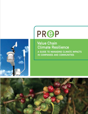 Value Chain Climate Resilience: A guide to managing climate impacts in companies and communities
