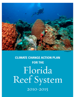 Climate Change Action Plan for the Florida Reef System 2010 - 2015