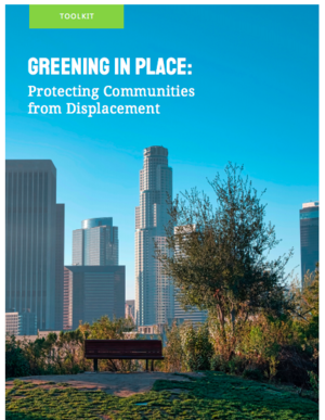 Greening in Place: Protecting Communities from Displacement