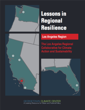 Case Study on The Los Angeles Regional Collaborative for Climate Action and Sustainability (LARC)