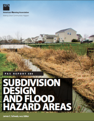 Subdivision Design and Flood Hazard Areas