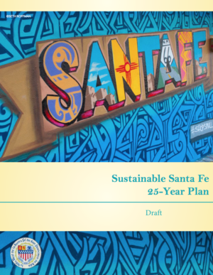 Sustainable Santa Fe, New Mexico 25-Year Plan