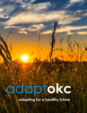 Adaptokc: Adapting for a Healthy Future - Oklahoma City, Oklahoma