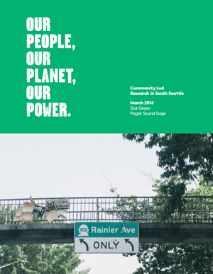Our People, Our Planet, Our Power: Community Led Research in South Seattle