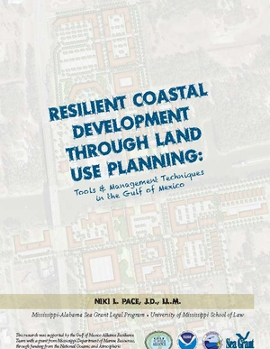 Resilient Coastal Development Through Land Use Planning: Tools and Management Techniques in the Gulf of Mexico